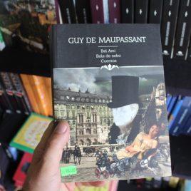 íconos literarios … Bel Ami, Bola De Sebo, Cuentos – Guy De Maupassant … 544 páginas