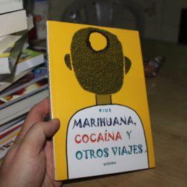 marihuana, cocaína y otros viajes … rius