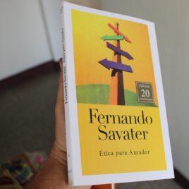 ética para amador … fernando savater … edición 20 aniversario … 150 páginas