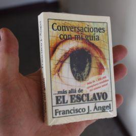 conversaciones con mi guia … más allá de el esclavo … anand dilvar … francisco j. ángel