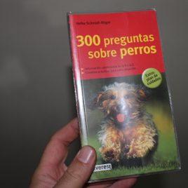 300 preguntas sobre perros … heike schmidt-roger … 256 páginas … everest