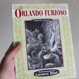 orlando furioso … ludovico ariosto … ilustraciones de gustave doré … 221 páginas … editorial grupo tomo
