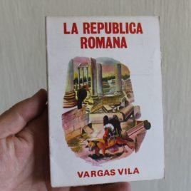 la republica romana … vargas vila