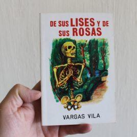 de sus lises y de sus rosas … vargas vila