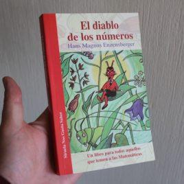 el diablo de los números … hans magnus enzensberger … un libro para todos aquellos que temen a las matemáticas … siruela … 256 páginas