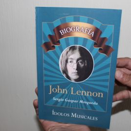 john lennon … sergio gaspar mosqueda … 95 páginas … emu … ídolos musicales