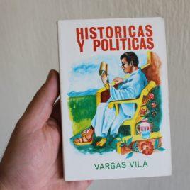 historias y politicas … vargas vila