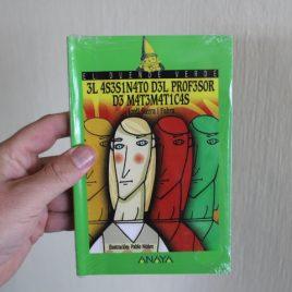 el asesinato del profesor de matemáticas … jordi sierra i fabra … 170 páginas … anaya … a partir de 12 años