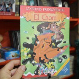 leyendas prehispanicas … el chom … 15 páginas