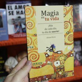 magia en tu vida … haz de cada dia, tu dia de suerte … alfonso rivera … colección unicornio … emu … 95 páginas