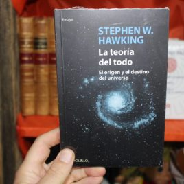 la teoria del todo, el origen y el destino del universo … stephen hawking