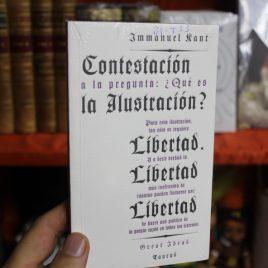 contestación a la pregunta, que es la ilustración, libertad libertad libertad… immanuel kant … 138 páginas … great ideas taurus
