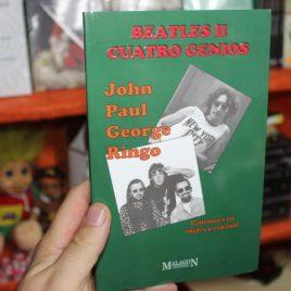 beatles II cuatro genios, john paul george ringo … canciones en ingles y español … 165 páginas