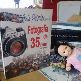 guia practica para la fotografía de 35 mm … bill corbett … 166 páginas … editorial libsa … 2003 … pasta dura