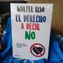 el derecho a decir no … walter riso … portada blanca