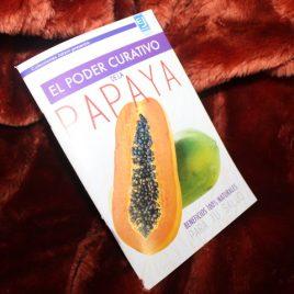 el poder curativo de la papaya … jatziri … 64 páginas