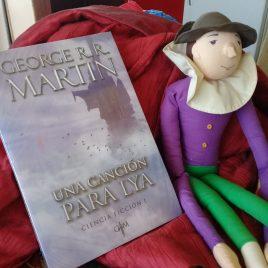una cancion para lya … george r.r. martin