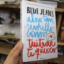 algo tan sencillo como tuitear te quiero … Blue jeans