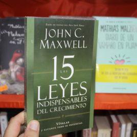 las 15 leyes indispensables del crecimiento … john c. maxwell