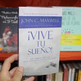 vive tu sueño … john c. maxwell